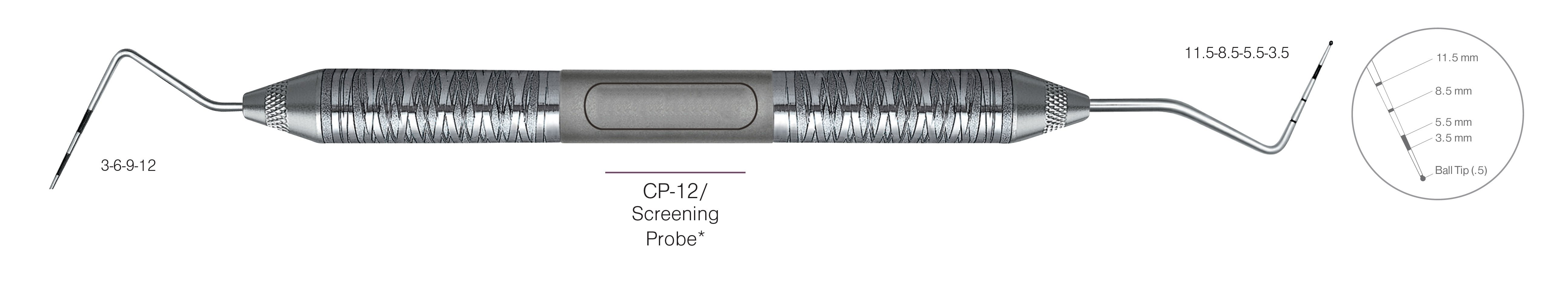 HF-P12-11.5B6-6, DOUBLE-ENDED SCREENING PROBES CP-12 Screening Probe*, Black markings, Tip 3-6-9-12 mm & 11.5-8.5-5.5-3.5 mm, With Ball tip (0.5), Handle Satin Steel, Aluminum Titanium Nitride (AlTiN) Coating, Double Ended